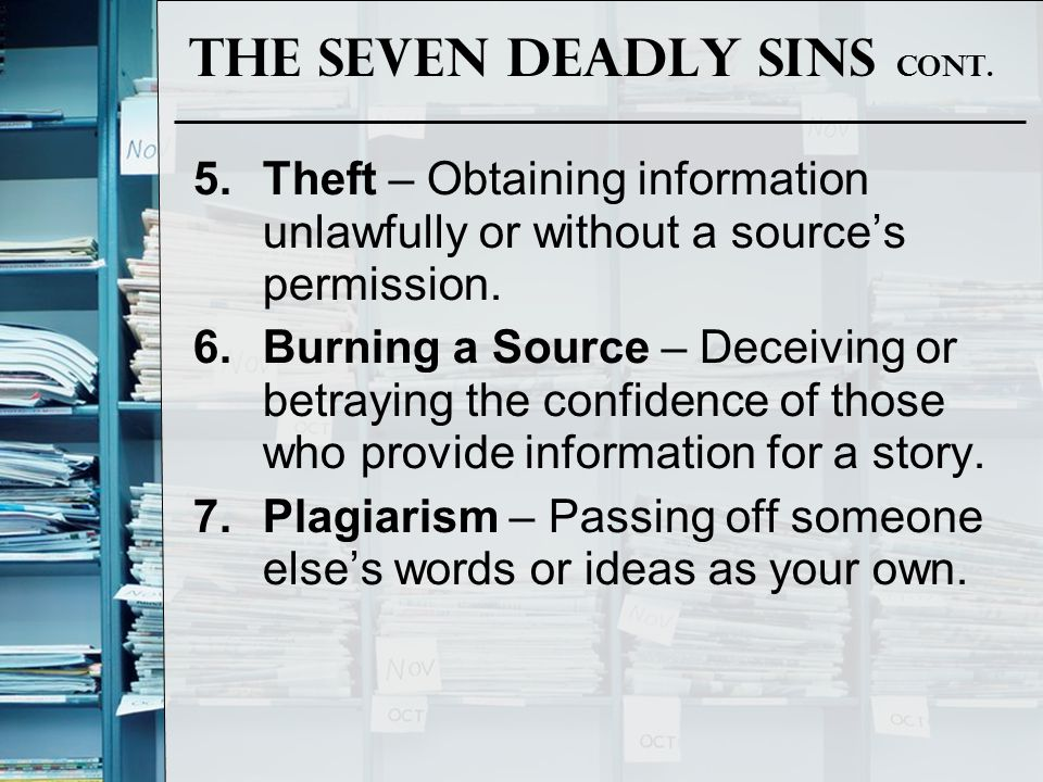 The Seven Deadly Sins Cont.