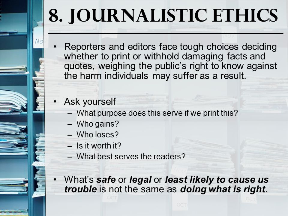 8. Journalistic Ethics