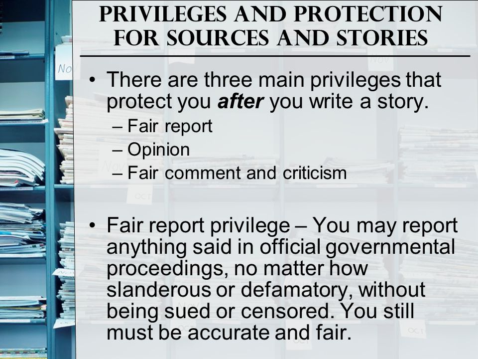 Privileges and Protection for Sources and Stories