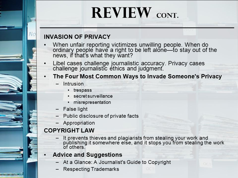 Review cont. INVASION OF PRIVACY
