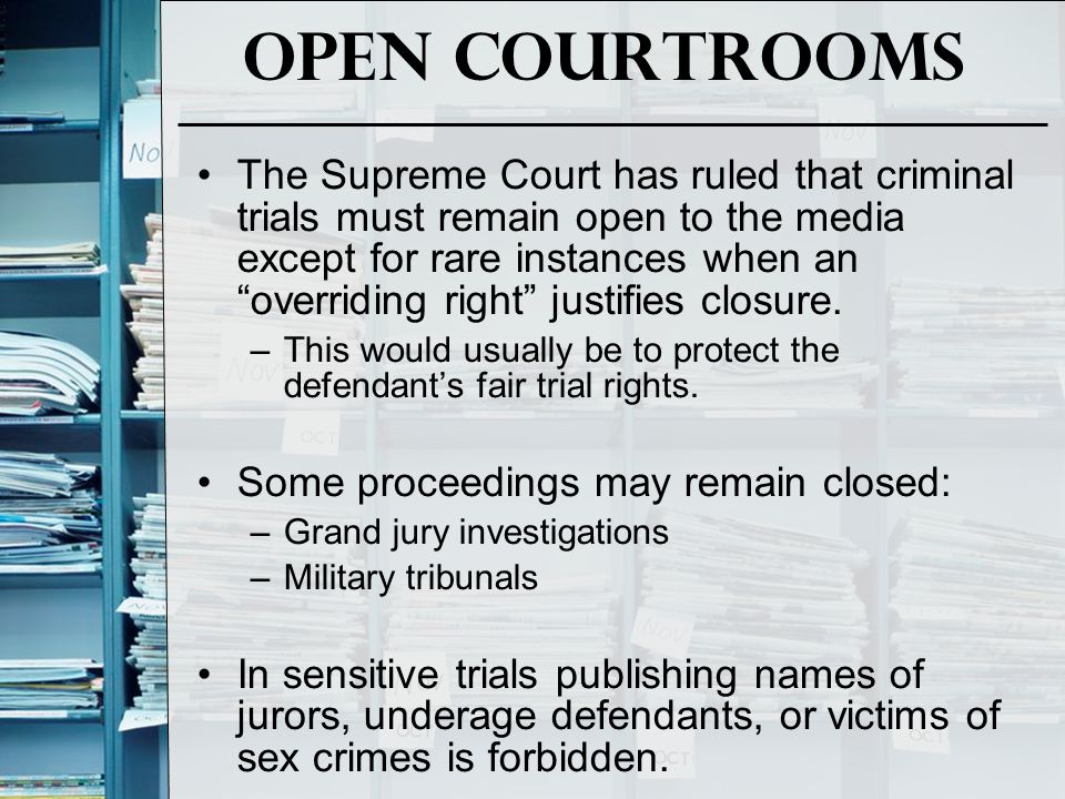 Open Courtrooms