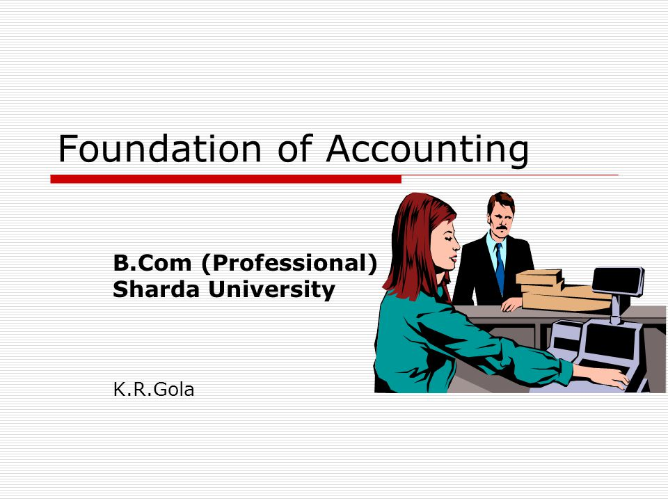Foundation of Accounting