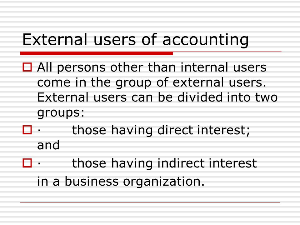 External users of accounting