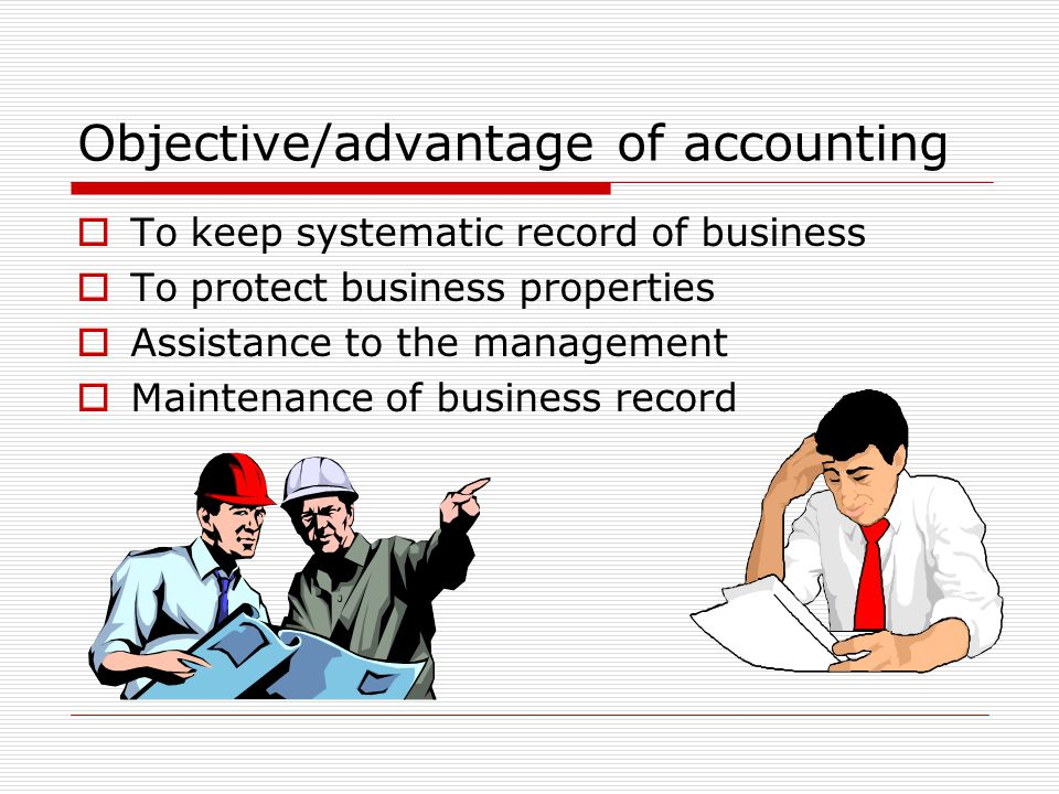 Objective/advantage of accounting