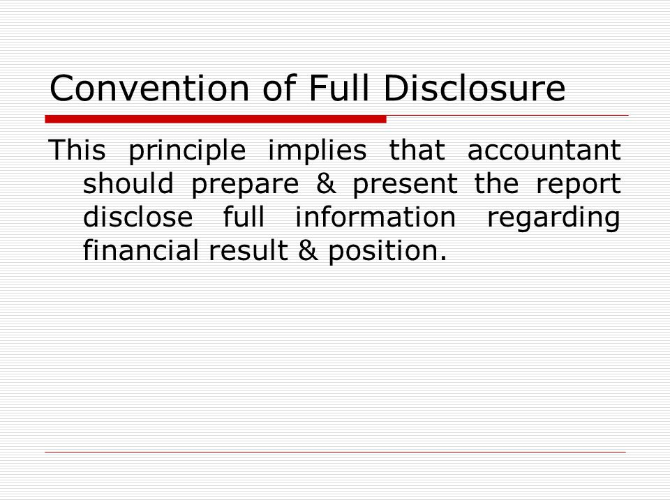 Convention of Full Disclosure