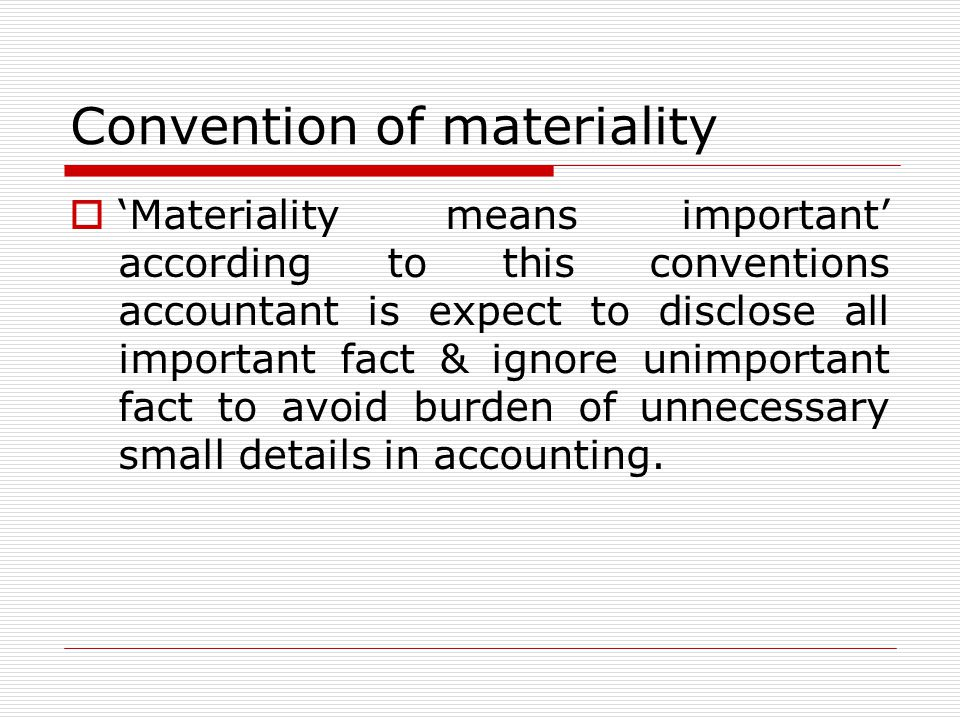 Convention of materiality