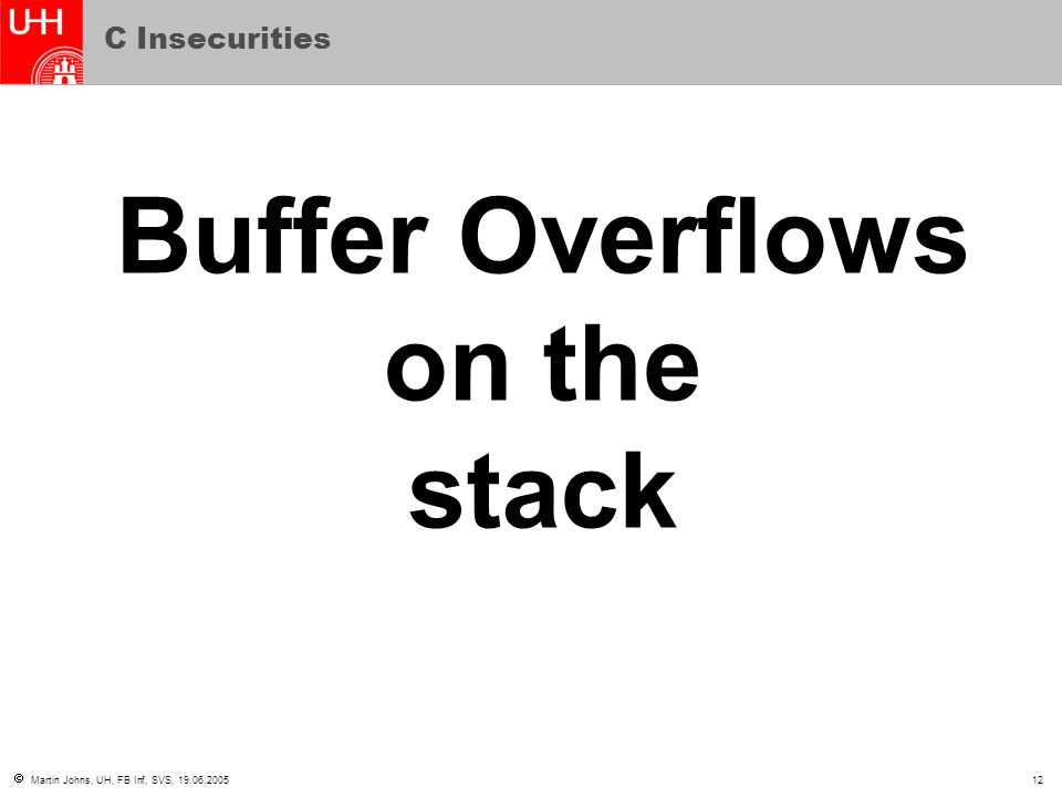 Buffer Overflows on the stack