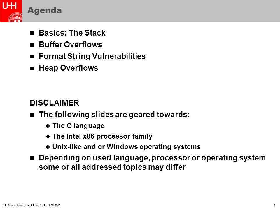 Agenda Basics: The Stack Buffer Overflows