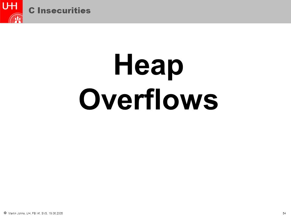 C Insecurities Heap Overflows