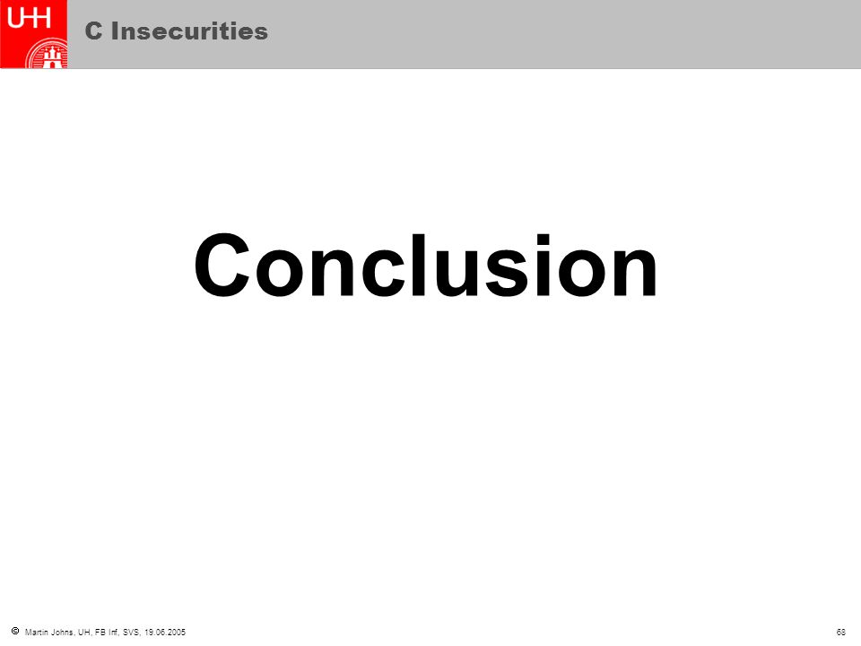 C Insecurities Conclusion