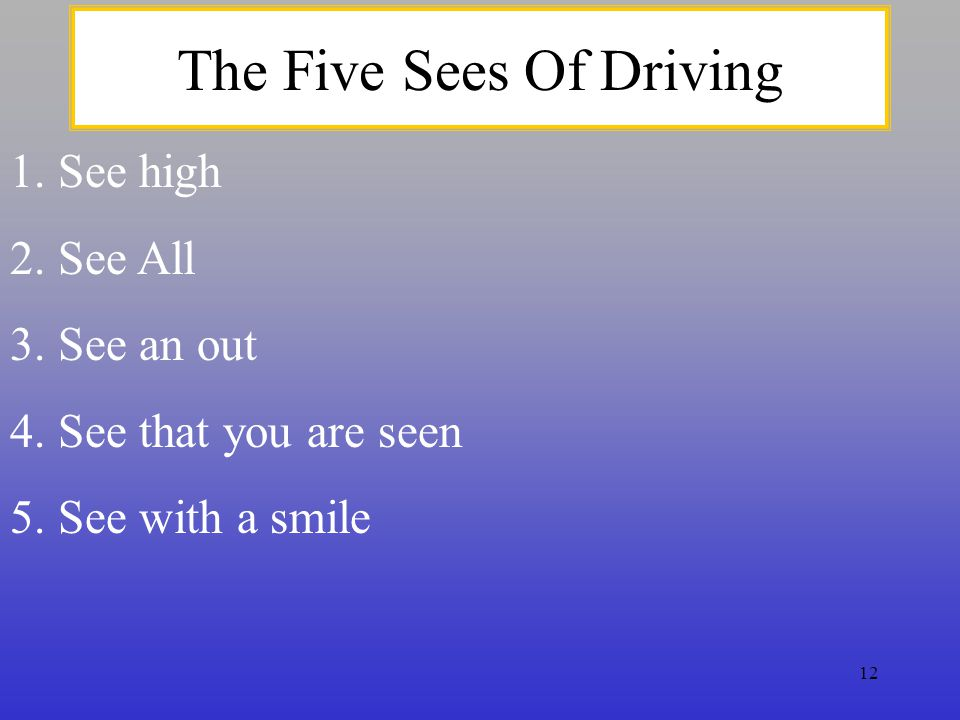 The Five Sees Of Driving