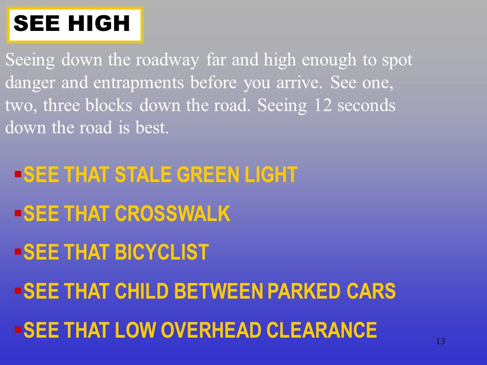 SEE THAT STALE GREEN LIGHT SEE THAT CROSSWALK SEE THAT BICYCLIST