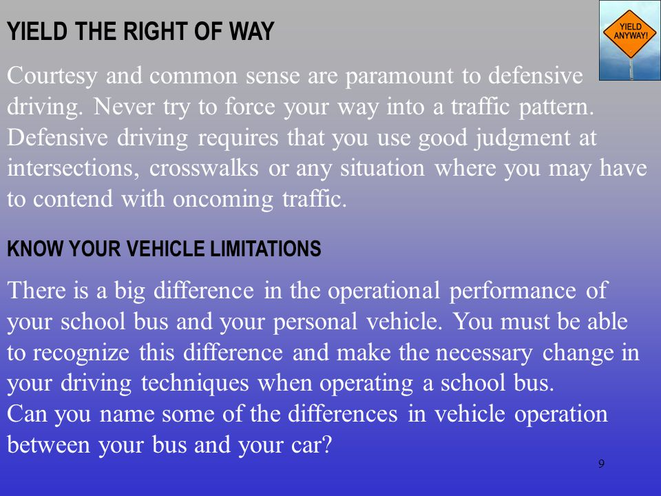 YIELD THE RIGHT OF WAY