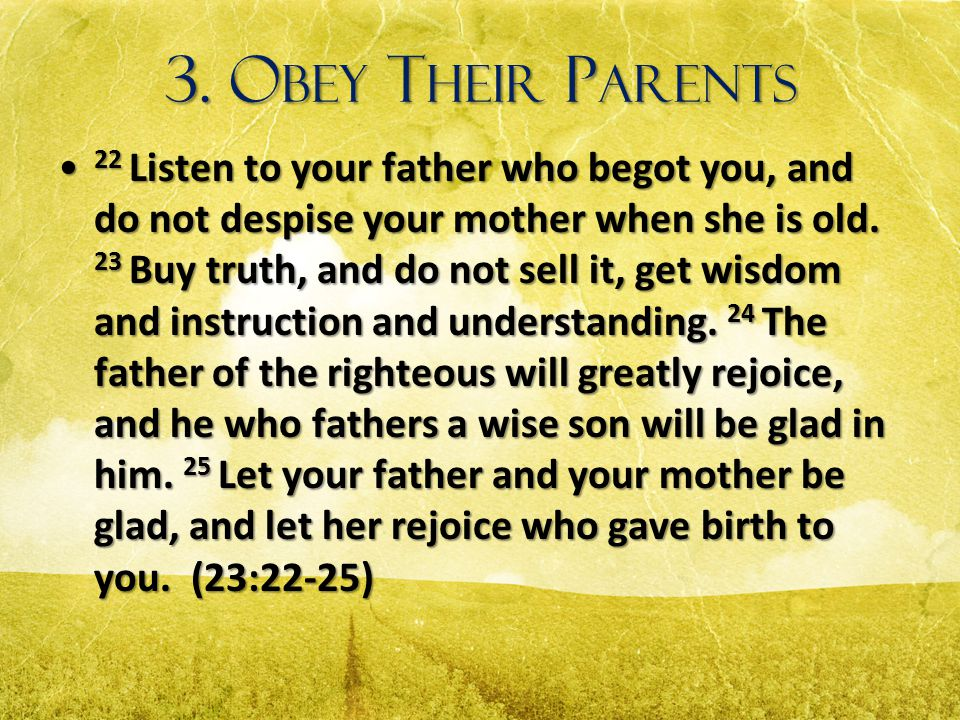 3. Obey Their Parents