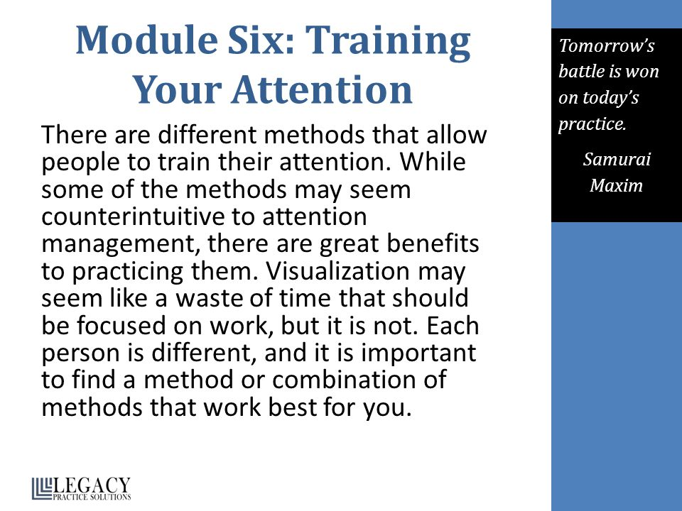 Module Six: Training Your Attention