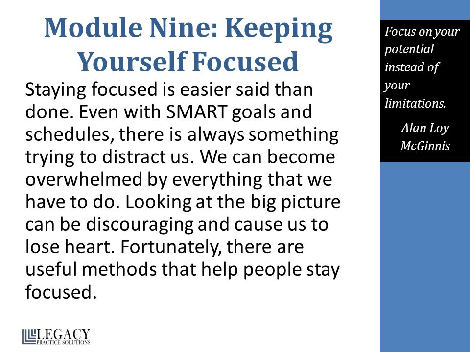 Module Nine: Keeping Yourself Focused