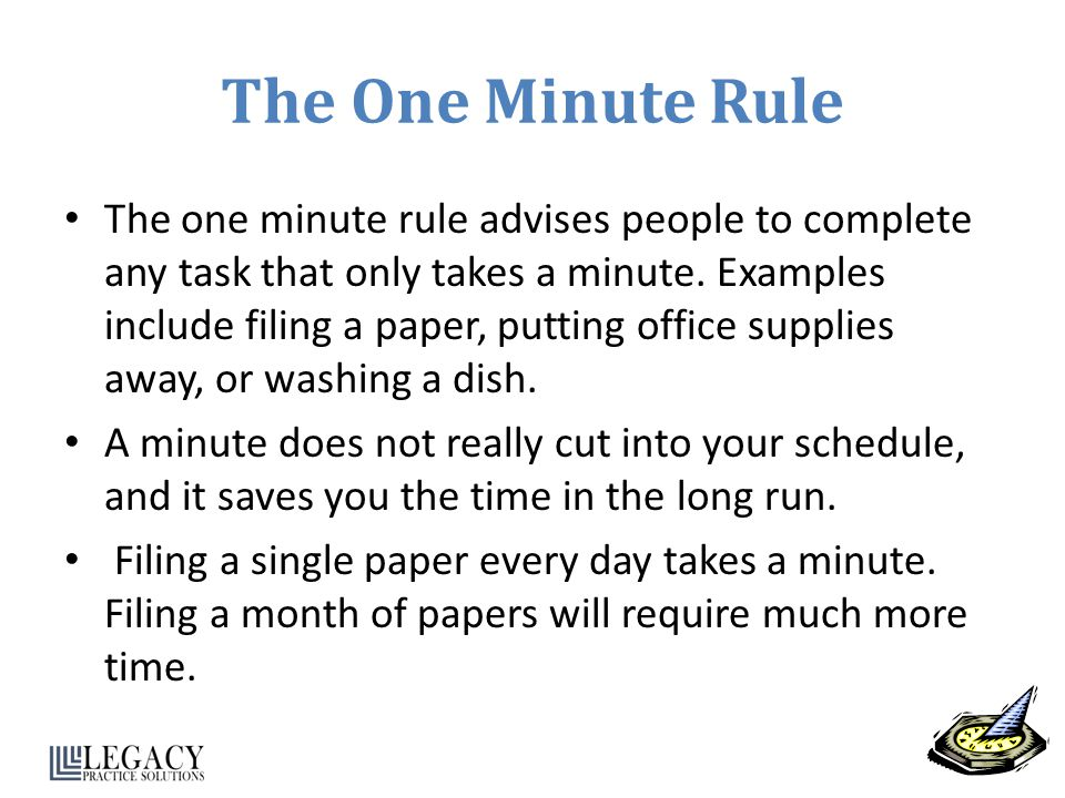 The One Minute Rule