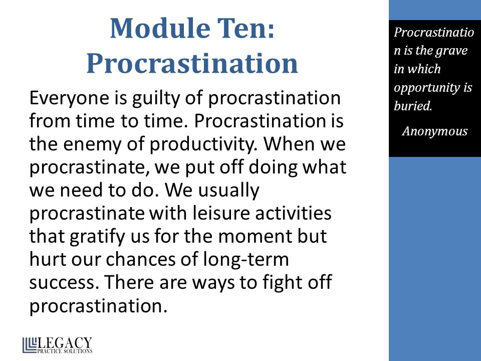 Module Ten: Procrastination