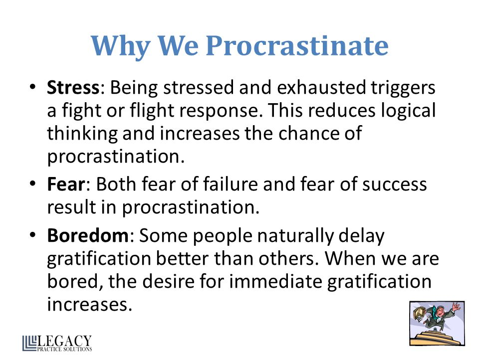 Why We Procrastinate