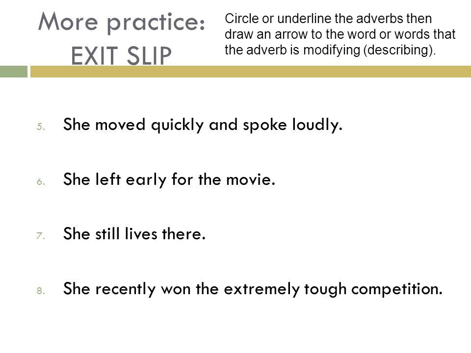 More practice: EXIT SLIP