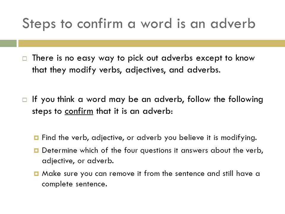 Steps to confirm a word is an adverb