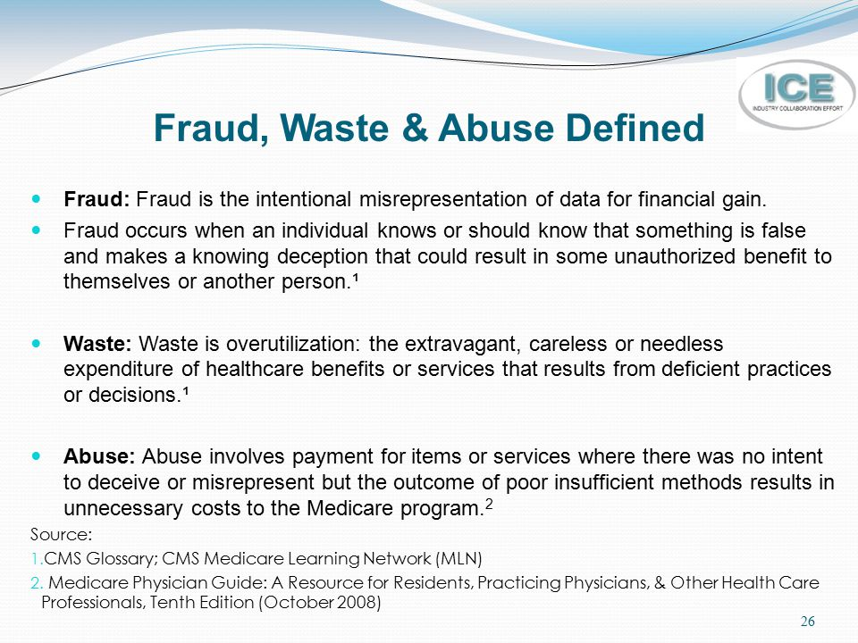 Fraud, Waste & Abuse Defined