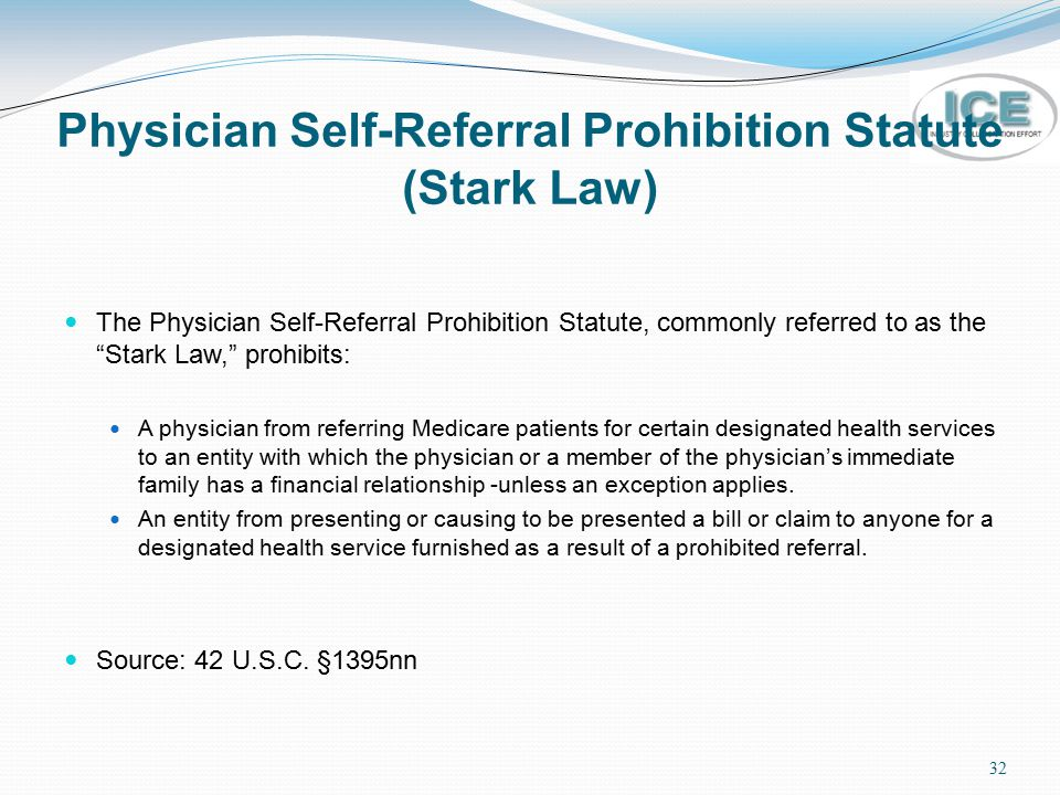 Physician Self-Referral Prohibition Statute (Stark Law)