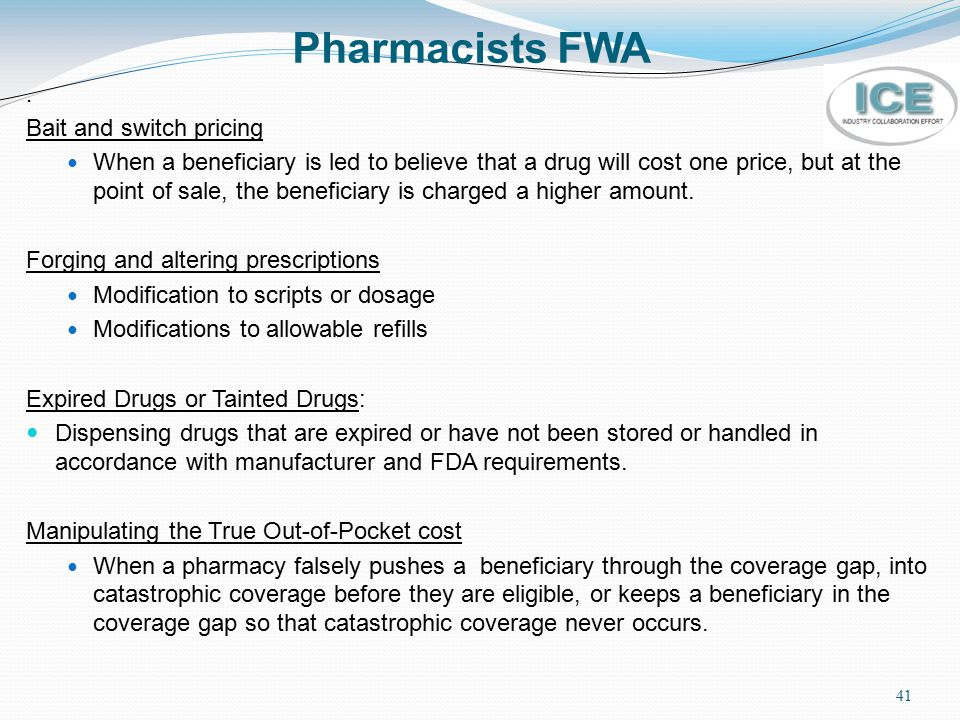Pharmacists FWA Bait and switch pricing