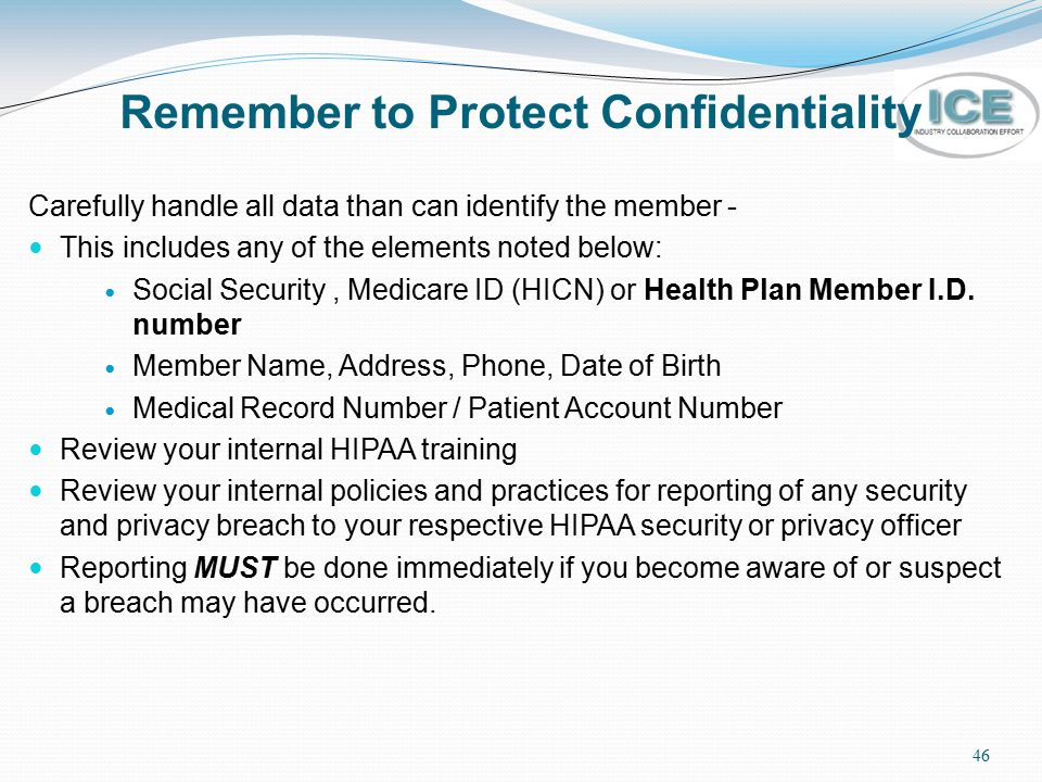 Remember to Protect Confidentiality