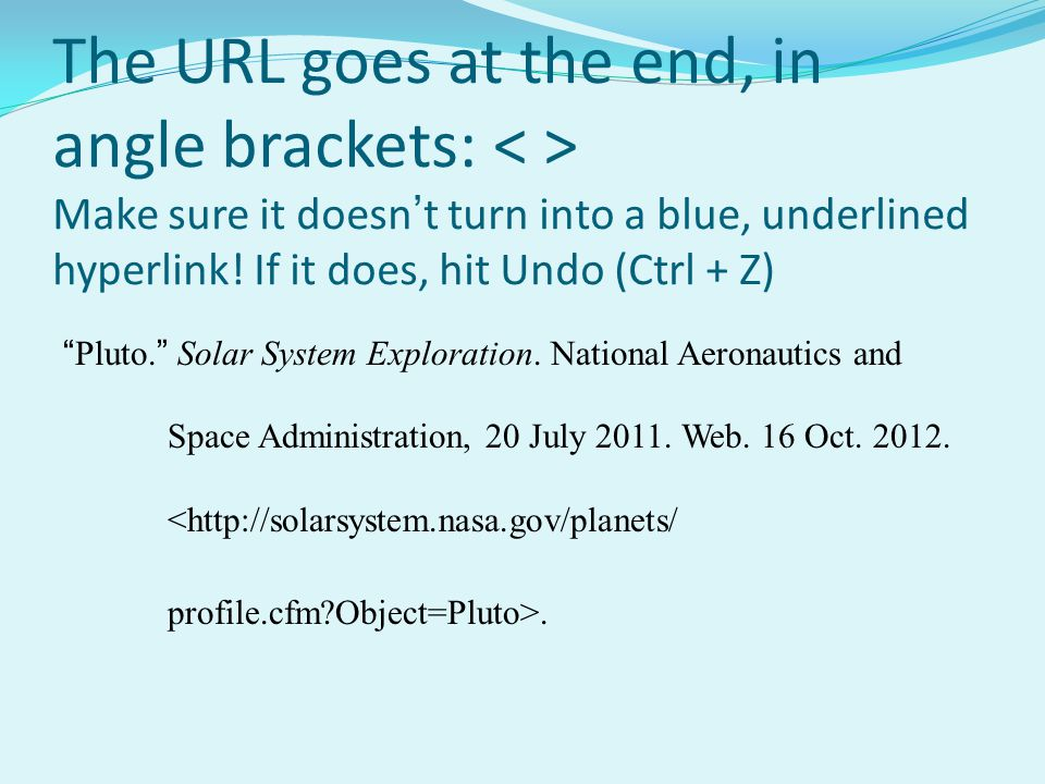 The URL goes at the end, in angle brackets: < > Make sure it doesn't turn into a blue, underlined hyperlink! If it does, hit Undo (Ctrl + Z)
