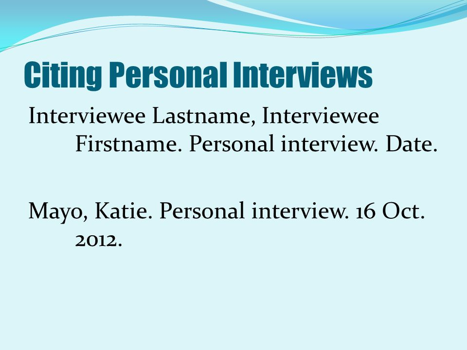 Citing Personal Interviews