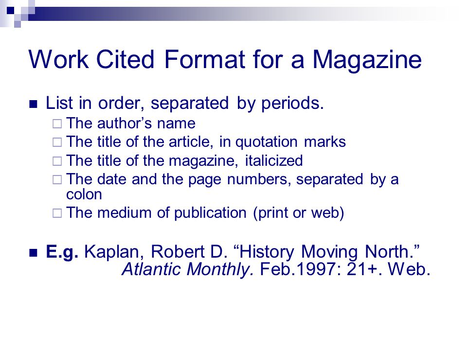Work Cited Format for a Magazine