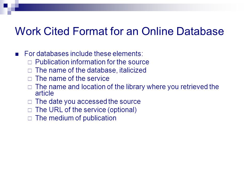 Work Cited Format for an Online Database