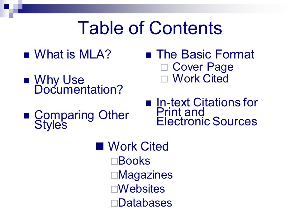 Table of Contents What is MLA Why Use Documentation