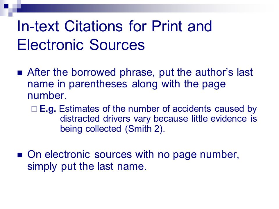 In-text Citations for Print and Electronic Sources