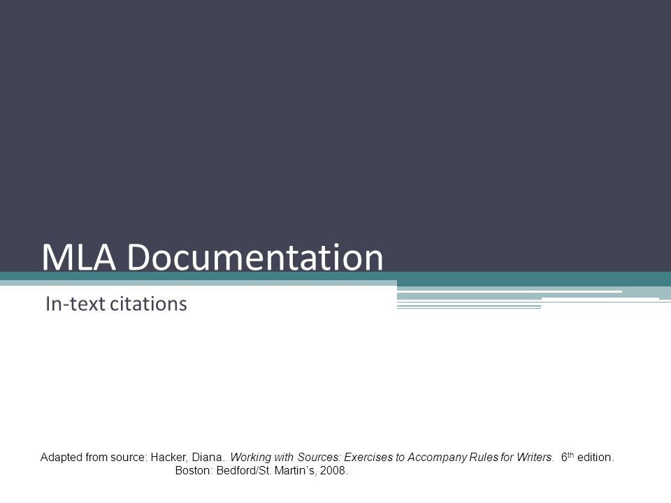 MLA Documentation In-text citations