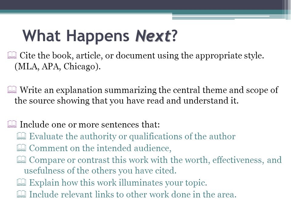 What Happens Next Cite the book, article, or document using the appropriate style. (MLA, APA, Chicago).