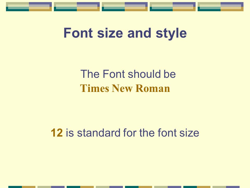 12 is standard for the font size