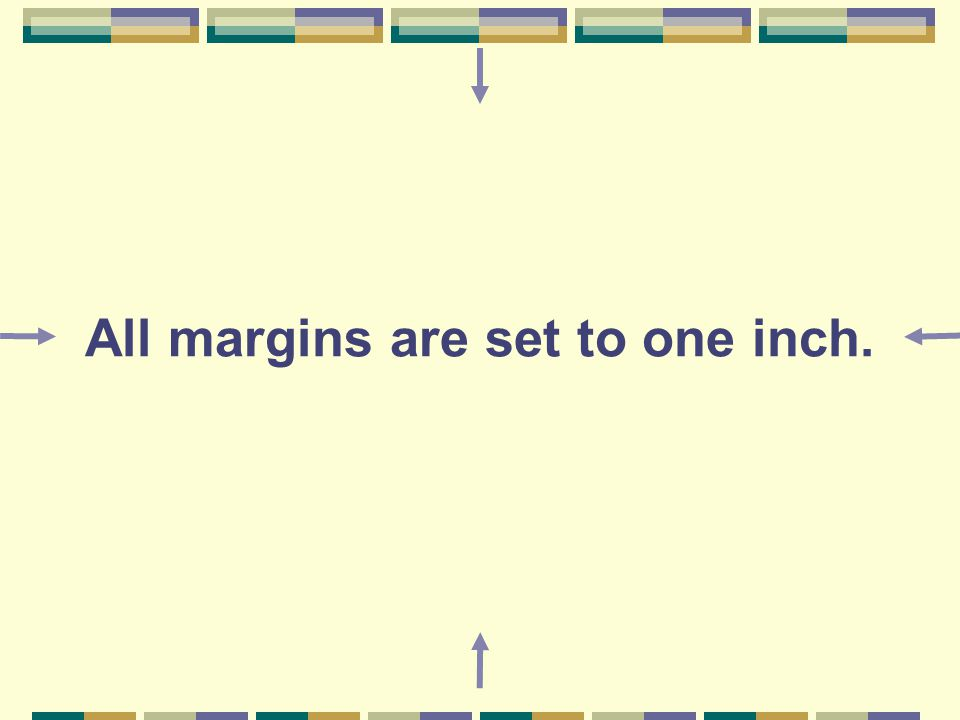 All margins are set to one inch.