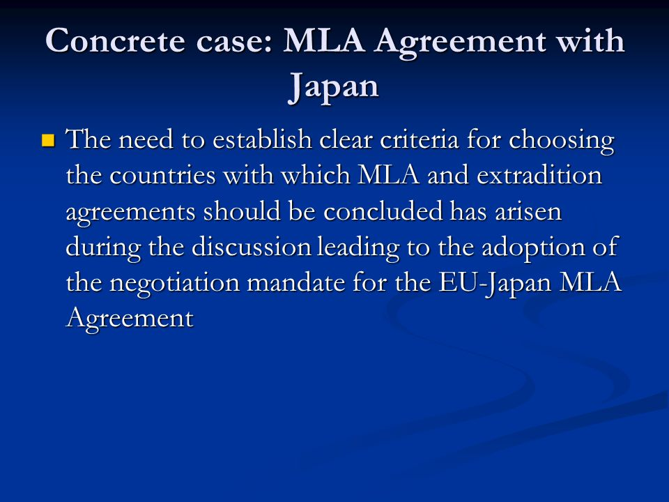 Concrete case: MLA Agreement with Japan