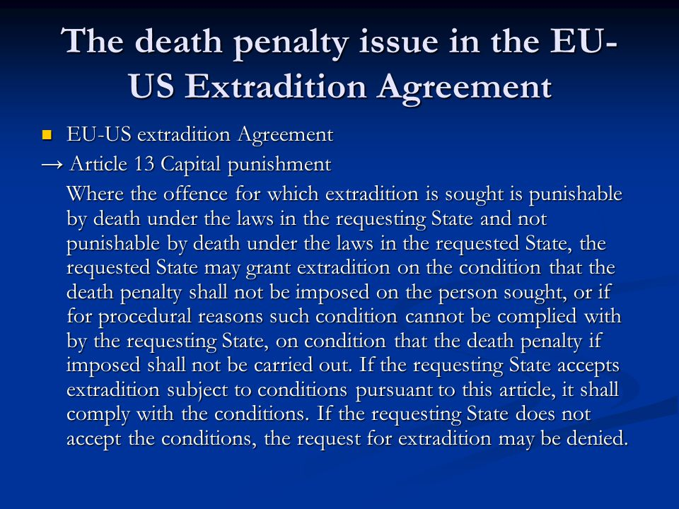 The death penalty issue in the EU-US Extradition Agreement