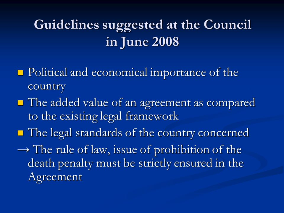 Guidelines suggested at the Council in June 2008