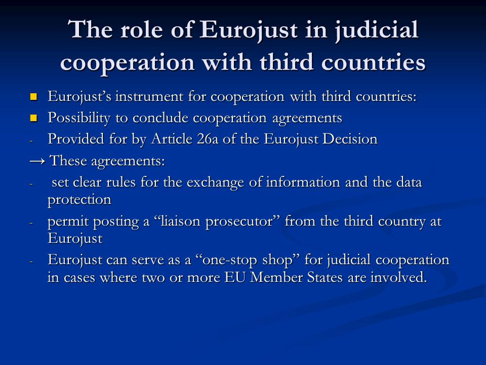 The role of Eurojust in judicial cooperation with third countries
