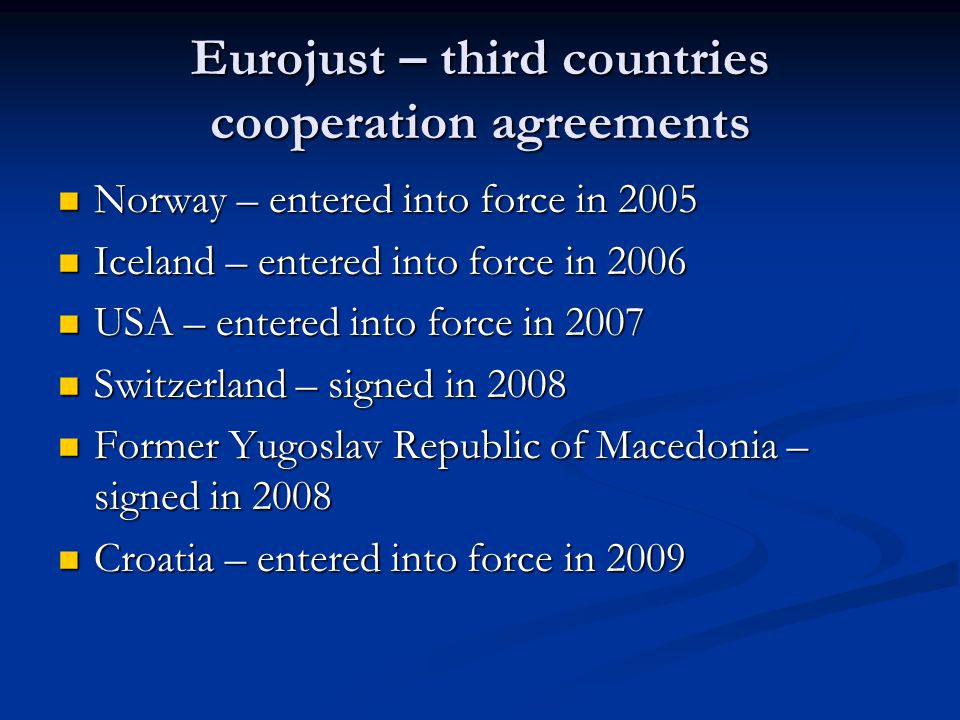 Eurojust – third countries cooperation agreements