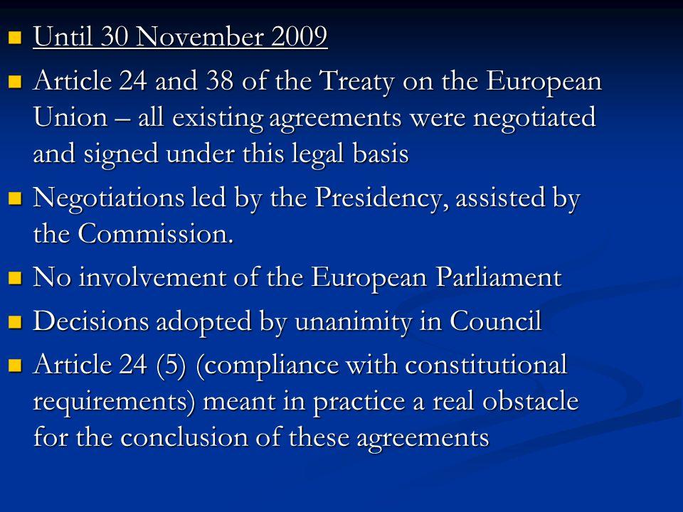 Until 30 November 2009