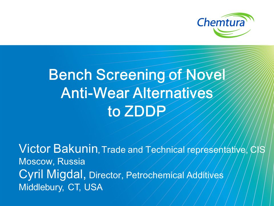 Bench Screening of Novel Anti-Wear Alternatives
