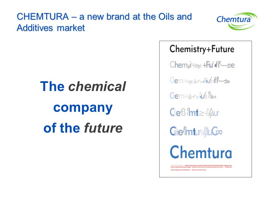 CHEMTURA – a new brand at the Oils and Additives market