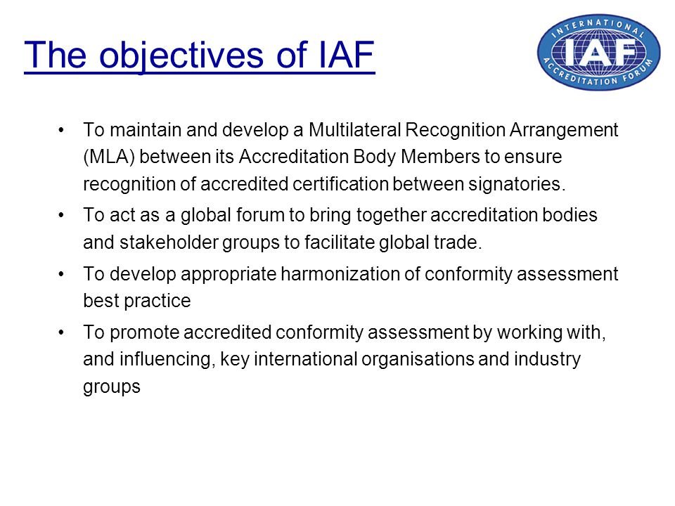 The objectives of IAF