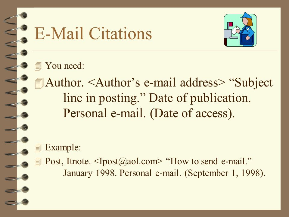 E-Mail Citations You need: