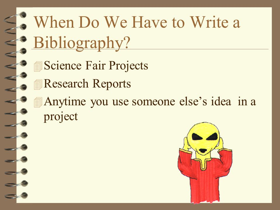 When Do We Have to Write a Bibliography